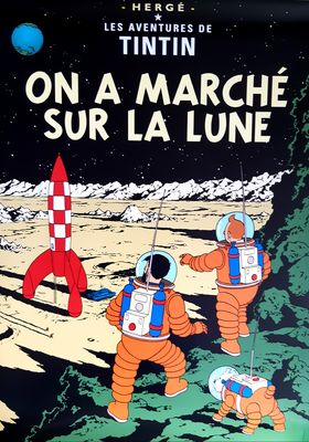 Tintti-juliste On a Marche sur La Lune